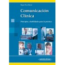 Comunicación Clínica Principios y habilidades para la práctica