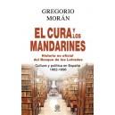 El cura y los mandarines Cultura y política en España, 1962-1996