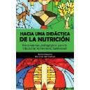 Hacia una didáctica de la nutrición. Herramientas pedagógicas para la educación alimentaria nutricional