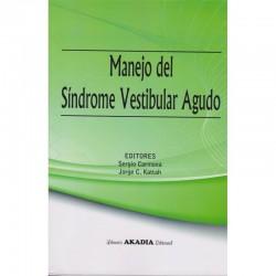 Manejo del Síndrome Vestibular Agudo