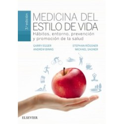 Medicina del estilo de vida - Hábitos, entorno, prevención y promoción de la salud, 3ª edición