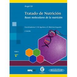 Tratado de Nutrición Tomo 2. Bases Moleculares de la Nutrición - 3ª edición