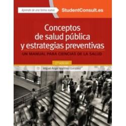 Conceptos de salud pública y estrategias preventivas + Acceso online Un manual para ciencias de la salud