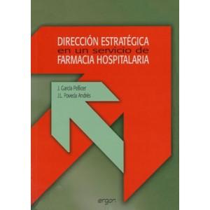 Dirección Estratégica en un Servicio de Farmacia Hospitalaria