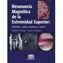 Resonancia Magnética De La Extremidad Superior: Hombro, Codo, Muñeca y Mano