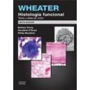 Wheater. Histología funcional :Texto y Atlas en color