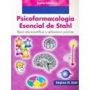 Psicofarmacología esencial de Stahl. Bases neurocientíficas y aplicaciones prácticas 4ª Ed