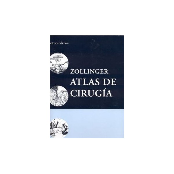 Zollinger Atlas De Cirugia Acme Libreria Ciencia Y Medicina