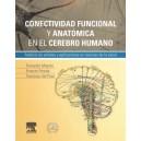 Conectividad funcional y anatómica en el cerebro humano: Análisis de señales y aplicaciones en ciencias de la salud