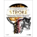 Stroke, Pathophysiology, Diagnosis, and Management - 6th Edition