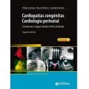 Cardiopatías Congenitas. Cardiología Perinatal. Conductas a seguir Desde el feto al adulto + Acceso Online