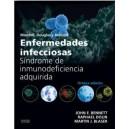 Enfermedades infecciosas. Síndrome de inmunodeficiencia adquirida, 8ª Ed.