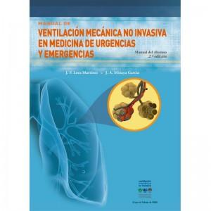 """Ventilación Mecánica no Invasiva en Medicina de Urgencias y Emergencias """"Manual del Alumno"""""""