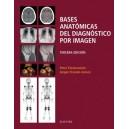 Bases anatómicas del diagnóstico por imagen 3ª EDICIÓN