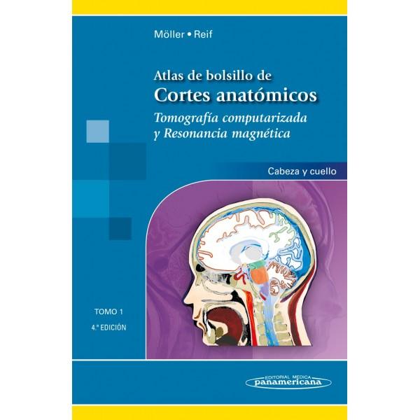 Atlas de Bolsillo de Cortes Anatómicos Tomo 1. Tomografía ...