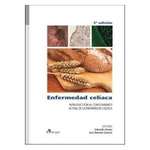 """Enfermedad celíaca """"Introducción al conocimiento actual de la enfermedad celíaca"""""""