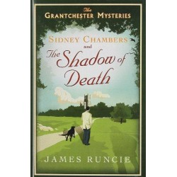 Sidney Chambers And The Shadow Of Death (Grantchester Mysteries)