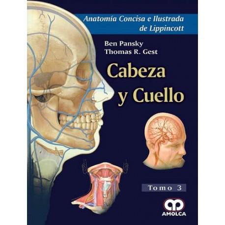 Anatomía Concisa de Ilustrada de Lippincott. Cabeza y Cuello Tomo 3