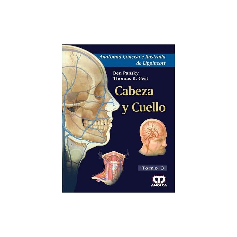 Anatomía Concisa de Ilustrada de Lippincott. Cabeza y Cuello Tomo 3 ...
