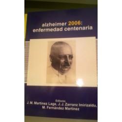 Alzheimer 2006: Enfermedad centenaria