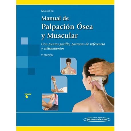 Manual de Palpación Ósea y Muscular Con puntos gatillo, patrones de referencia y estiramientos