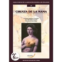 Cirugía de la Mama (Guías Clínicas de la Asociación Española de Cirujanos Nº 15)