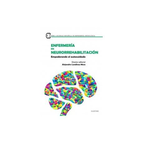 Enfermería en neurorrehabilitación: Empoderando el autocuidado
