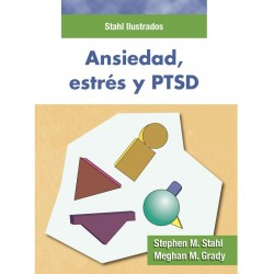 Stahl Ilustrados. Ansiedad estrés y PTSD