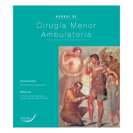 Manual de Cirugía menor ambulatoria