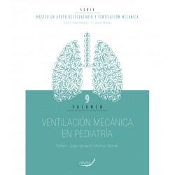 Ventilación Mecánica en Pediatría - Vol. 9