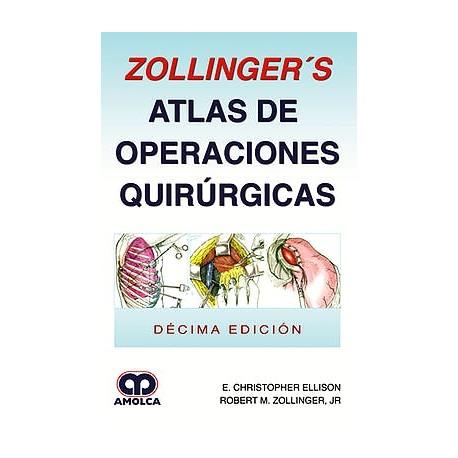 Zollinger\'s Atlas de operaciones quirurgicos 10ª edición - ACME ...