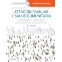 Atención familiar y salud comunitaria: Conceptos y materiales para docentes y estudiantes, 2ª edición