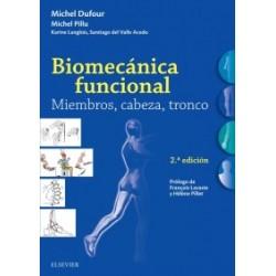 Biomecánica funcional. Miembros, cabeza, tronco , 2ª edición