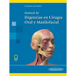 Manual de Urgencias en Cirugía Oral y Maxilofacial (incluye eBook)