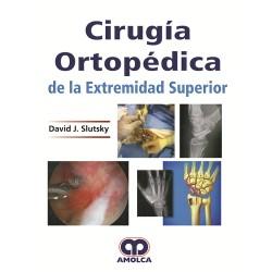 Cirugía Ortopédica de la Extremidad Superior