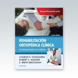 Rehabilitación ortopédica clínica: Un enfoque basado en la evidencia - 4ª edición