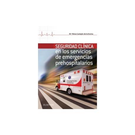 Seguridad Clínica en los servicios de Emergencias Prehospitalarios: