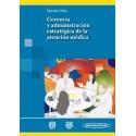 Gerencia y Administración Estratégica de la Atención Médica