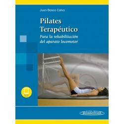 Pilates Terapéutico (incluye versión digital) Para la rehabilitación del aparato locomotor