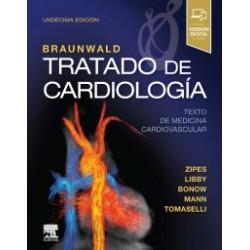 Braunwald. Tratado de cardiología: Texto de medicina cardiovascular 11ª edición