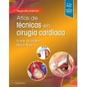 Atlas de técnicas en cirugía cardíaca: 2ª edición