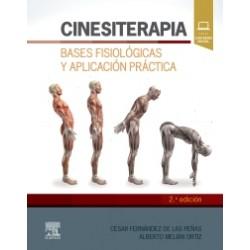 Cinesiterapia. Bases fisiológicas y aplicación práctica - 2ª edición