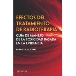 Efectos del tratamiento de radioterapia: Guía de manejo de la toxicidad basada en la evidencia