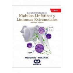 Diagnóstico Patológico: Nódulos Linfáticos y Linfomas Extranodales