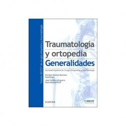 Traumatología y ortopedia: Generalidades