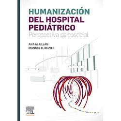 Humanización del hospital pediátrico: Perspectiva psicosocial