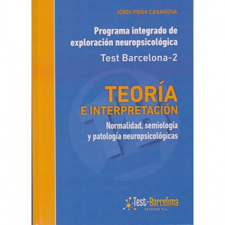 Programa Integrado de Exploración Neuropsicológica Test Barcelona-2.