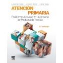 ATENCION PRIMARIA. Problemas de salud en la consulta de medicina de familia: 8ª edición