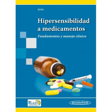 Hipersensibilidad a medicamentos Fundamentos y manejo clínico
