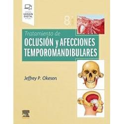 Tratamiento de oclusión y afecciones temporomandibulares: 8ª edición